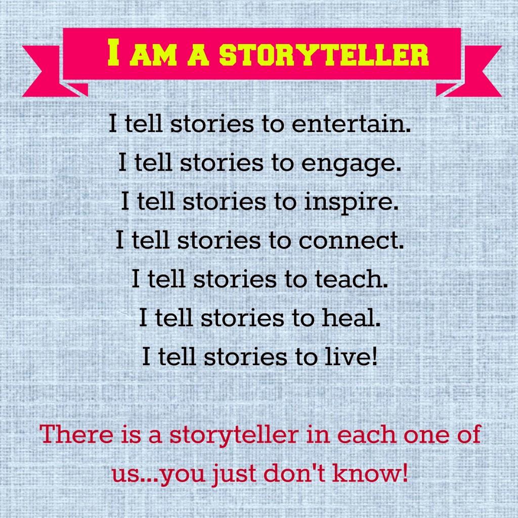 I Am A Storyteller